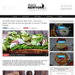 Avocado toasts comme à New York : vous aussi faites-vous des tartines de gourmet à l'avocat ! ULTRA-FACILE