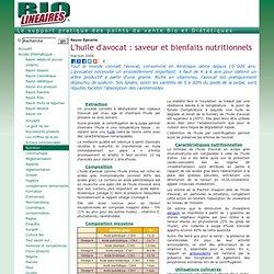 L'huile d'avocat: saveur et bienfaits nutritionnels