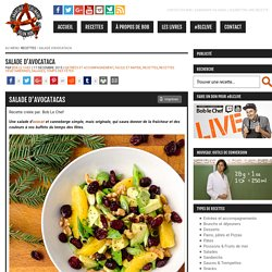 Recette de salade d'avocataca selon Bob le Chef - L'Anarchie Culinaire