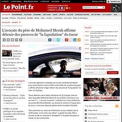 """L'avocate du père de Mohamed Merah affirme détenir des preuves de """"la liquidation"""" du tueur"""