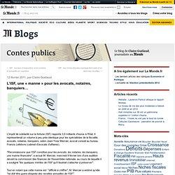 """L'ISF, une """"manne"""" pour les avocats, notaires, banquiers… - Contes publics - Blog LeMonde.fr"""