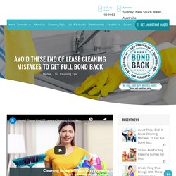 Avoid These End Of Lease Cleaning Mistakes To Get Full Bond Back - Bond Cleaning Sydney