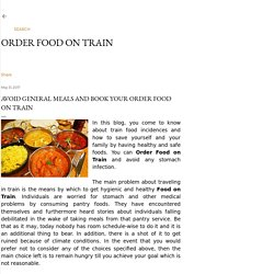 Delicious and Best Online Food Order in Train By Traveler-food