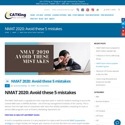 NMAT 2020: Avoid these 5 mistakes - CATKing Educare