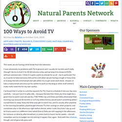 100 Ways to Avoid TV