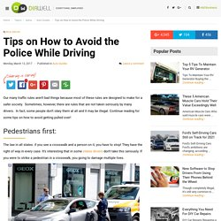 Tips on How to Avoid the Police While Driving