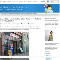 6 Avoidable Website Mistakes that Scare Away your Visitors