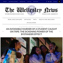 An avoidable murder of a student caught on tape: the sickening power of the bystander effect