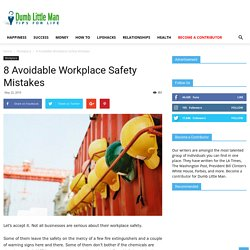 8 Avoidable Workplace Safety Mistakes