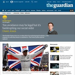 Tax avoidance may be legal but it's bankrupting our social order