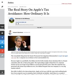 The Real Story On Apple's Tax Avoidance: How Ordinary It Is - Forbes