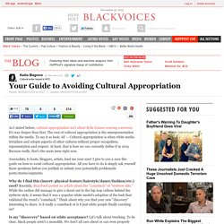 Your Guide to Avoiding Cultural Appropriation