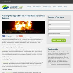 Avoiding the Biggest Social Media Blunders for Your Business