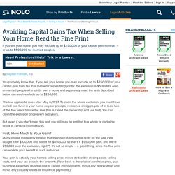Avoiding Capital Gains Tax When Selling Your Home: Read the Fine Print