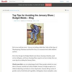 Top Tips for Avoiding the January Blues