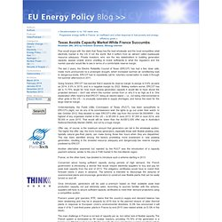 Texas Avoids Capacity Market While France Succumbs by EU Energy Policy Blog