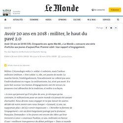 Avoir 20ans en 2018: militer, le haut du pavé2.0