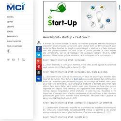 """Avoir l'esprit """"start-up"""" c'est quoi ?"""