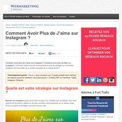 ▶ Avoir Plus de Likes sur Instagram : Guide Complet