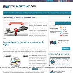 Avoir un Marketing ou e-Marketing