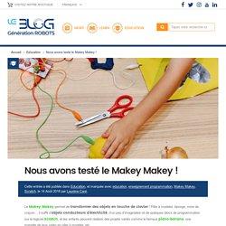 Nous avons testé le Makey Makey ! - Génération Robots - Blog