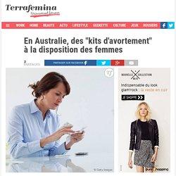 """En Australie, des """"kits d'avortement"""" à la disposition des femmes"""
