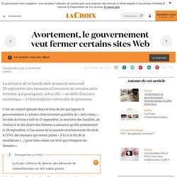 Avortement, le gouvernement veut fermer certains sites Web - La Croix