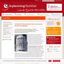 Le droit à l'avortement de nouveau en sursis en Espagne