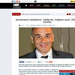 """Avortements clandestins: """"médecins, indignez-vous!"""" (Chafik Chraïbi)"""