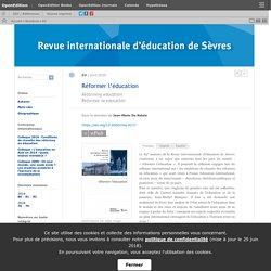 Revue internationale d'éducation de Sèvres : Réformer l'éducation