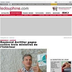 Raymond Avrillier gagne contre trois ministres de l'Intérieur