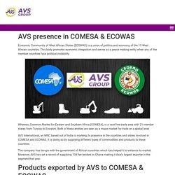 AVS Group member of ECOWAS and COMESA