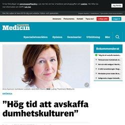 """""""Hög tid att avskaffa dumhetskulturen"""" - Krönikor - Dagens Medicin"""