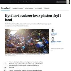 Nytt kart avslører kvar plasten skyl i land - NRK Hordaland - Lokale nyheter, TV og radio