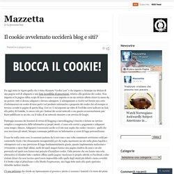 Il cookie avvelenato ucciderà blog e siti?