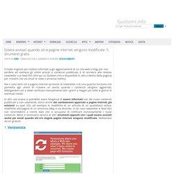 Essere avvisati quando siti e pagine internet vengono modificate: 5 strumenti gratis