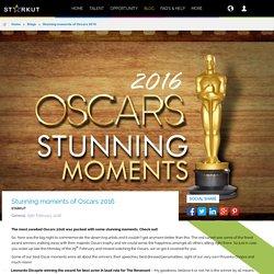 Best Stunning Moments of Oscar 2016