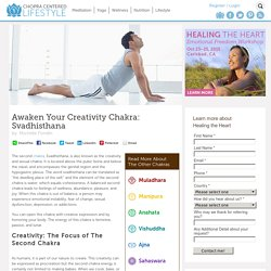 Awaken Your Creativity Chakra: Svadhisthana
