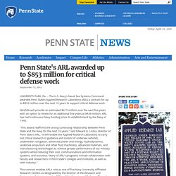 Penn State's ARL awarded up to $853 million for critical defense work