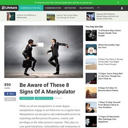 Be Aware of These 8 Signs Of A Manipulator