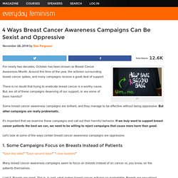 4 Ways Breast Cancer Awareness Campaigns Can Be Sexist and Oppressive