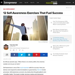 12 Self-Awareness Exercises That Fuel Success