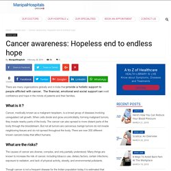 Cancer Awareness - Hopeless end to endless hope