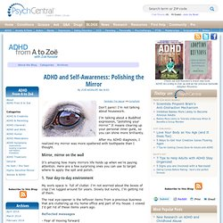 ADHD and Self-Awareness: Polishing the Mirror