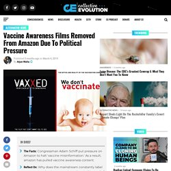 Vaccine Awareness Films Removed From Amazon Due To Political Pressure