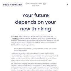 Your future depends on self-awareness psychology – Yoga Nesadurai — Yoga Nesadurai