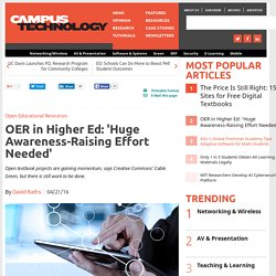 OER in Higher Ed: 'Huge Awareness-Raising Effort Needed'