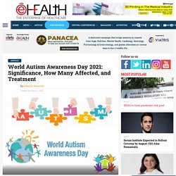 World Autism Awareness Day 2021: Significance, How Many Affected, and Treatment