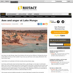 Awe and anger at Lake Mungo