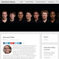 Awe and Order - Emotion News